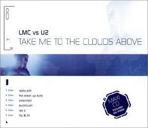 Take Me to the Clouds Above - Image: Lmc vs u 2 take me to the clouds above