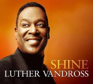 Shine (Luther Vandross song) song by Luther Vandross