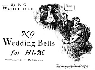 No Wedding Bells for Him 1923 short story by P. G. Wodehouse