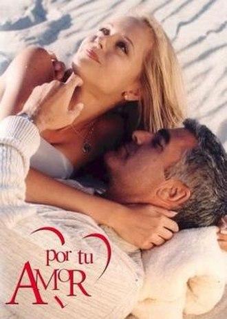 Por tu amor - Image: Por tu amor Televisa