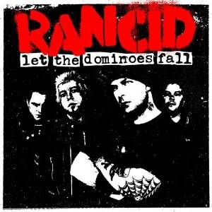 Let the Dominoes Fall - Image: Rancid Let the Dominoes Fall cover