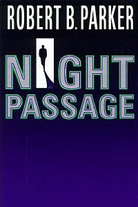 Robert B. Parker - Night Passage cover.jpg