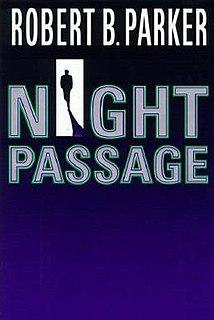 <i>Night Passage</i> (novel) book by Robert Parker
