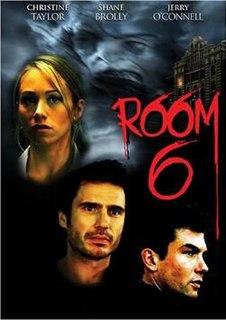<i>Room 6</i> 2006 film by Michael Hurst