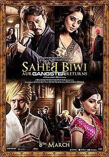 <i>Saheb, Biwi Aur Gangster Returns</i> 2013 film by Tigmanshu Dhulia