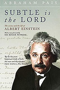 <i>Subtle is the Lord</i> Biography of Albert Einstein by Abraham Pais