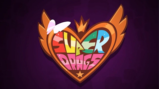 <i>Super Drags</i> Adult animation comedy web television series