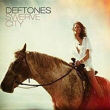 DEFTONES - Swerve City || 2590 || S