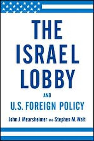 The Israel Lobby and U.S. Foreign Policy - Image: The israel lobby and us foreign policy