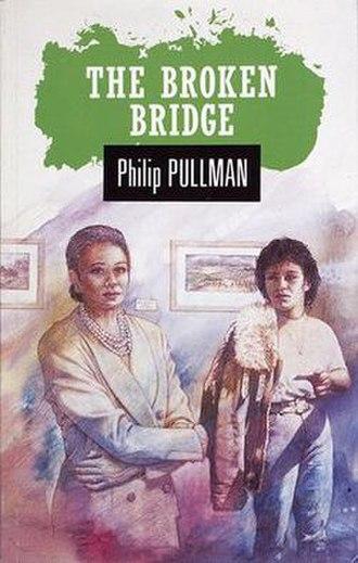 The Broken Bridge - First edition (publ. Macmillan)