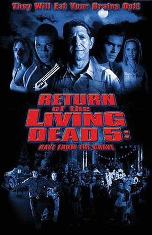 Return of the Living Dead: Rave to the Grave - Image: The Return Of The Living Dead 5