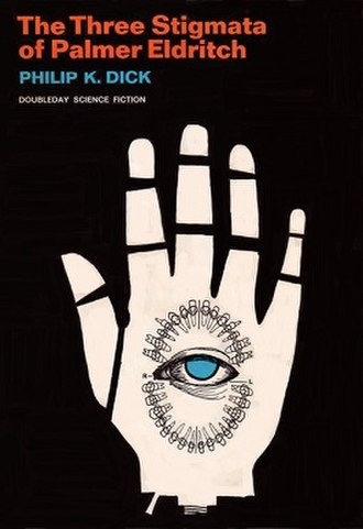 The Three Stigmata of Palmer Eldritch - Cover of first edition (hardcover)