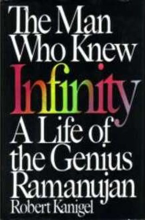 The Man Who Knew Infinity - First hardcover edition (1991)