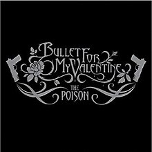 Bullet for my Valentine- The Poison