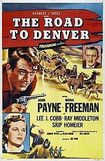 <i>The Road to Denver</i> 1955 film by Joseph Kane