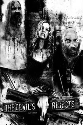 The Devil's Rejects - Unused poster featuring Bill Moseley, Sheri Moon Zombie and Sid Haig.