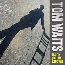 Tom Waits - Back in the Crowd single.jpg