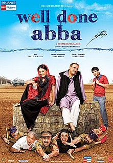 <i>Well Done Abba</i> 2009 Indian film directed by Shyam Benegal