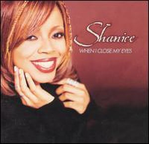 When I Close My Eyes (Shanice song) - Image: When I Close My Eyes
