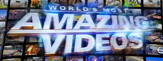 <i>Worlds Most Amazing Videos</i> television series