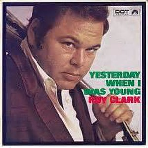 Hier encore - Image: Yesterday When I Was Young Roy Clark