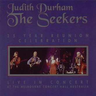 25 Year Reunion Celebration - Image: 25 Year Reunion Celebration by Judith Durham and The Seekers