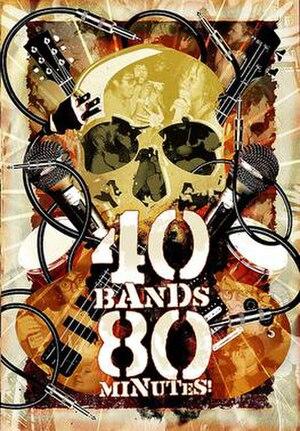 40 Bands 80 Minutes! - Image: 40 Bands 80 Minutes!