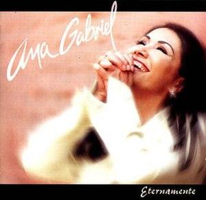 Eternamente (album) - Image: Ana Gabriel Eternamente