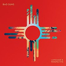 Image result for language and perspective bad suns