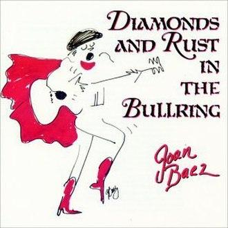 Diamonds & Rust in the Bullring - Image: Baezbullring