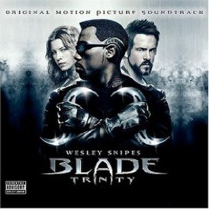 Blade: Trinity (soundtrack) - Image: Blade Trinity OST