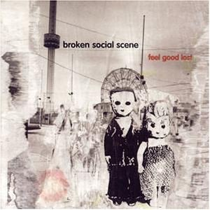 Feel Good Lost - Image: Broken Social Scene Feel Good Lost