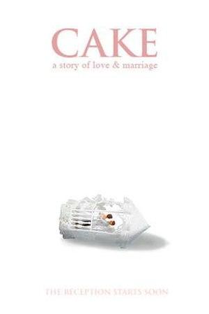 Cake: A Wedding Story - Image: Cake 2007 poster