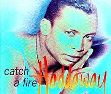 musica catch a fire haddaway