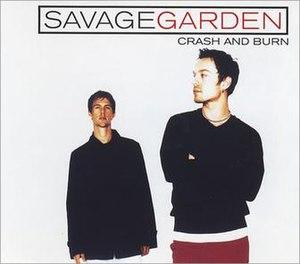 Crash and Burn (Savage Garden song) - Image: Crash and Burn Savage Garden