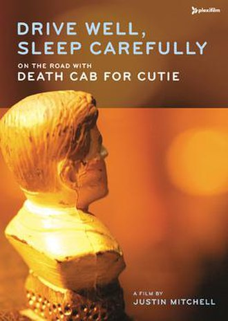 Drive Well, Sleep Carefully – On the Road with Death Cab for Cutie - Image: Drive Well, Sleep Carefully cover