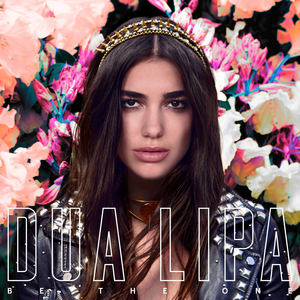 Be the One (Dua Lipa song) - Image: Dua Lipa Be the One
