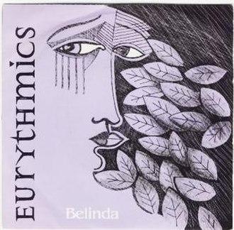 Belinda (song) - Image: Eurythmics Belinda
