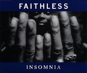 Insomnia (Faithless song) - Image: Faithless Insomnia 1