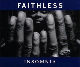 Insomnia (Faithless song) 1995 single by Faithless