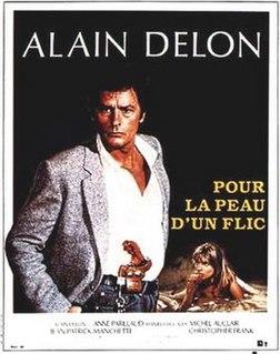 <i>Pour la peau dun flic</i> 1981 film by Alain Delon
