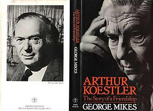 Arthur Koestler: The Story of a Friendship
