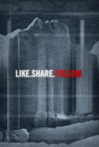 Like.Share.Follow. - Official poster