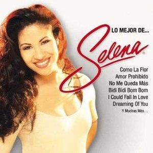 Lo Mejor de...Selena - Image: Lo Mejor De SELENA