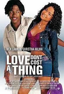 <i>Love Dont Cost a Thing</i> (film) 2003 film by Troy Beyer