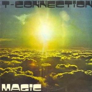 Magic (T-Connection album)