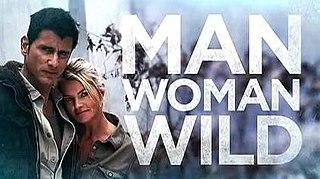 <i>Man, Woman, Wild</i>
