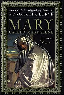Mary, called Magdalene by Margaret George.jpg