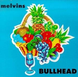Bullhead (album) - Image: Melvins bullhead