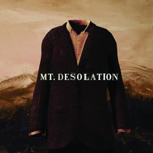Mt. Desolation (album) - Image: Mt Desolation Album Cover